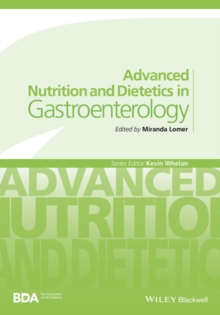 Advanced Nutrition and Dietetics in               Gastroenterology, Paperback Book
