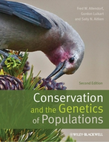 Conservation and the Genetics of Populations, Paperback / softback Book