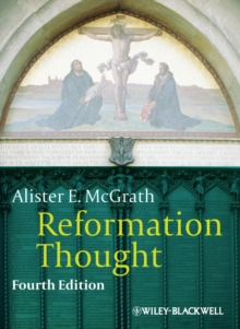 Reformation Thought : An Introduction, Paperback Book