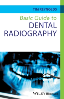 Basic Guide to Dental Radiography, Paperback Book