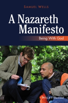 A Nazareth Manifesto : Being with God, Paperback / softback Book