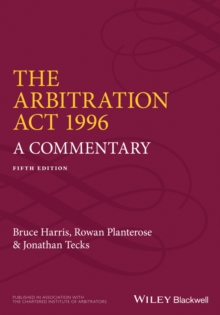 The Arbitration Act 1996 : A Commentary, Paperback Book