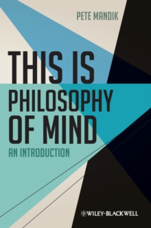 This Is Philosophy of Mind : An Introduction, Paperback Book
