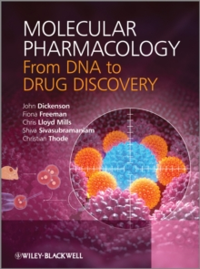 Molecular Pharmacology : From DNA to Drug Discovery, Paperback / softback Book