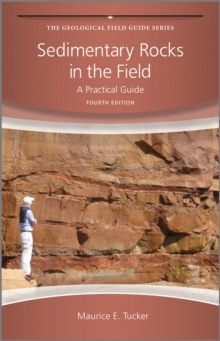 Sedimentary Rocks in the Field : A Practical Guide, Paperback Book