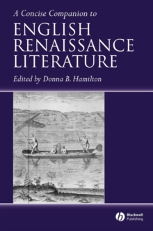 A Concise Companion to English Renaissance Literature, PDF eBook