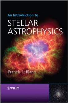 An Introduction to Stellar Astrophysics, Paperback / softback Book