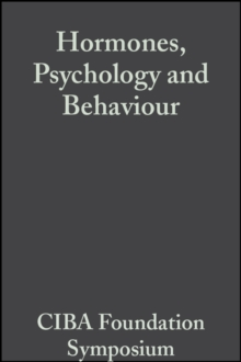 Hormones, Psychology and Behaviour, Volume 3 : Book 1 of Colloquia on Endocrinology, PDF eBook