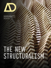The New Structuralism : Design, Engineering and Architectural Technologies, Paperback Book