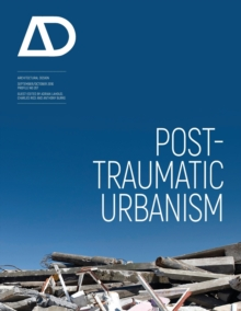Post-Traumatic Urbanism, Paperback / softback Book