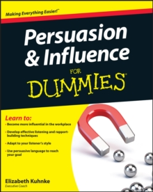 Persuasion and Influence For Dummies, Paperback Book