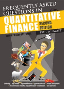 Frequently Asked Questions in Quantitative Finance, Paperback / softback Book