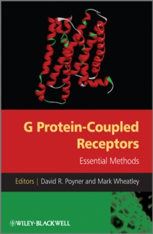 G Protein-Coupled Receptors : Essential Methods, PDF eBook