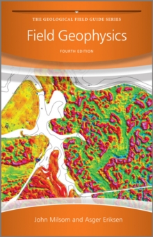 Field Geophysics 4E, Paperback / softback Book