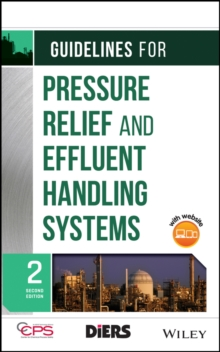 Guidelines for Pressure Relief and Effluent Handling Systems, Hardback Book