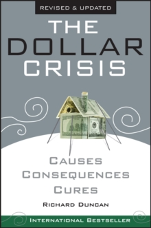 The Dollar Crisis : Causes, Consequences, Cures, Paperback / softback Book