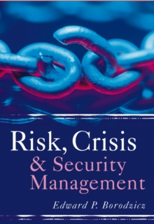 Risk, Crisis and Security Management, Paperback Book