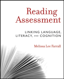 Reading Assessment : Linking Language, Literacy, and Cognition, Paperback Book
