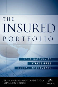 The Insured Portfolio : Your Gateway to Stress-Free Global Investments, PDF eBook