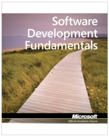 Exam 98-361 MTA Software Development Fundamentals, Paperback Book