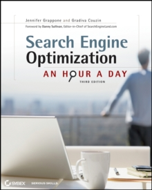 Search Engine Optimization : An Hour a Day, 3rd Edition, Paperback Book