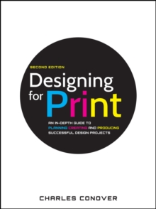 Designing for Print, Second Edition, Paperback Book