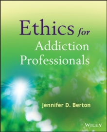 Ethics for Addiction Professionals, Paperback Book