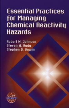 Essential Practices for Managing Chemical Reactivity Hazards, PDF eBook