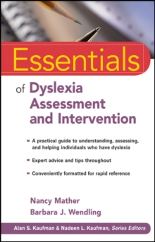 Essentials of Dyslexia Assessment and Intervention, Paperback / softback Book