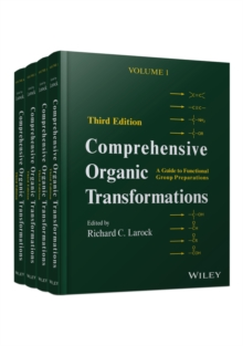 Comprehensive Organic Transformations : A Guide to Functional Group Preparations 4 Volume Set, Hardback Book