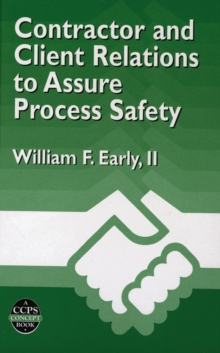 Contractor and Client Relations to Assure Process Safety, PDF eBook