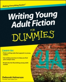 Writing Young Adult Fiction For Dummies, Paperback / softback Book