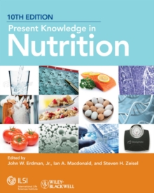 Present Knowledge in Nutrition, Paperback / softback Book