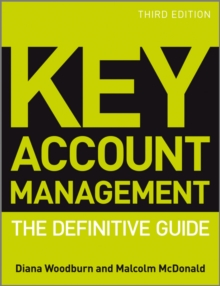 Key Account Management : The Definitive Guide, Paperback Book