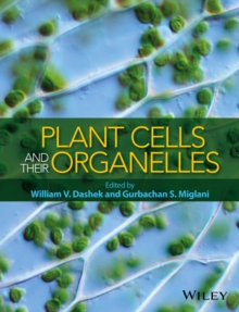 Plant Cells and Their Organelles, Hardback Book