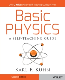 Basic Physics : A Self-Teaching Guide, Paperback / softback Book