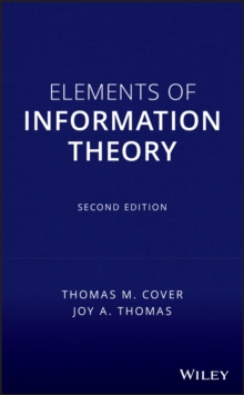 Elements of Information Theory, Second Edition, Hardback Book
