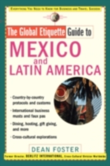 Global Etiquette Guide to Mexico and Latin America, PDF eBook