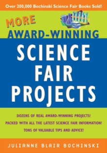 More Award-Winning Science Fair Projects, Paperback Book