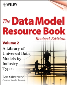 The Data Model Resource Book, Volume 2 : A Library of Universal Data Models by Industry Types, Paperback / softback Book