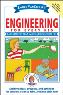 Janice VanCleave's Engineering for Every Kid, Paperback Book