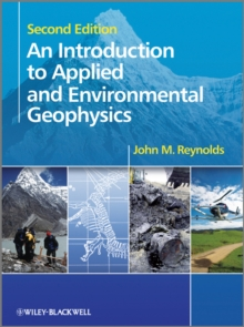 An Introduction to Applied and Environmental Geophysics, Paperback Book