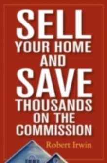 Sell Your Home and Save Thousands on the Commission, PDF eBook