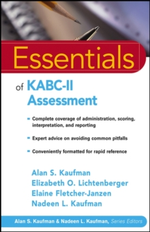 Essentials of KABC-II Assessment, Paperback / softback Book