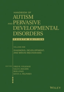 Handbook of Autism and Pervasive Developmental Disorders, Diagnosis, Development, and Brain Mechanisms, PDF eBook