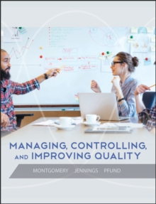 Managing, Controlling, and Improving Quality, Hardback Book