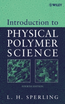Introduction to Physical Polymer Science, Hardback Book