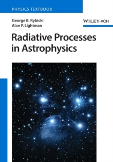 Radiative Processes in Astrophysics, Paperback Book