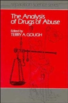 The Analysis of Drugs of Abuse, Hardback Book