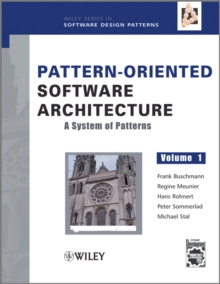 Pattern-Oriented Software Architecture : A System of Patterns, Hardback Book